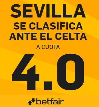 Super Cuota y Ofertón de bienvenida – Sevilla se clasifica ante el Celta a Cuota 4.0